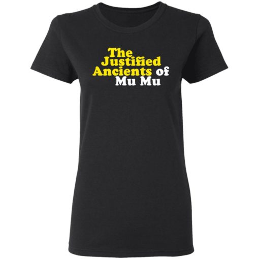 The Justified ancients of mu mu shirt $19.95 redirect05132021230554 2