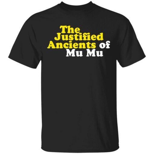 The Justified ancients of mu mu shirt $19.95 redirect05132021230554