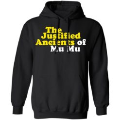 The Justified ancients of mu mu shirt $19.95 redirect05132021230554 6