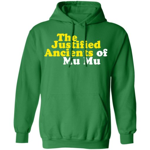 The Justified ancients of mu mu shirt $19.95 redirect05132021230554 7