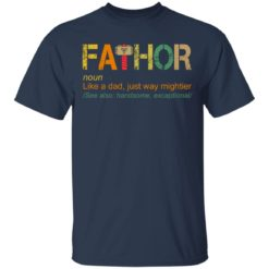 Fathor like a dad just way mightier shirt $19.95 redirect05202021230504 1