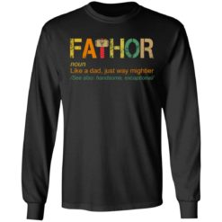 Fathor like a dad just way mightier shirt $19.95 redirect05202021230504 4