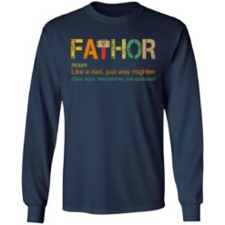 Fathor like a dad just way mightier shirt $19.95 redirect05202021230504 5
