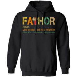 Fathor like a dad just way mightier shirt $19.95 redirect05202021230504 6