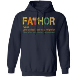 Fathor like a dad just way mightier shirt $19.95 redirect05202021230504 7