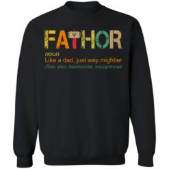 Fathor like a dad just way mightier shirt $19.95 redirect05202021230504 8