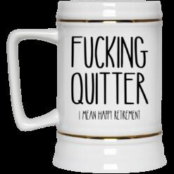 Fucking quitter I mean happy retirement mug $16.95 redirect05212021230524 3