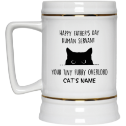 Personalized Cat Dad Mug human servant your tiny furry overlord $16.95 redirect05212021230536 3