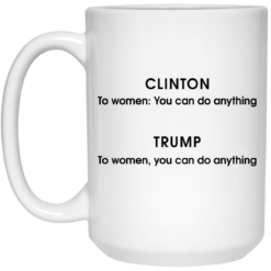 Grammatical difference Clinton Trump you can do anything mug $16.95 redirect05212021230545 2