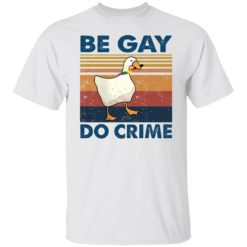 Duck be gay do crime shirt $19.95 redirect05232021100553 6