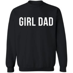 Girl dad shirt $19.95 redirect05242021010529 8
