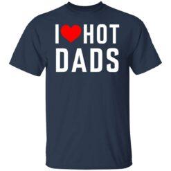 I love hot dads shirt $19.95 redirect05242021010544 1