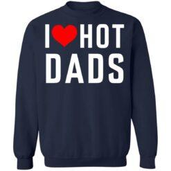 I love hot dads shirt $19.95 redirect05242021010544 9