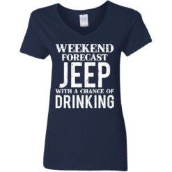 Weekend forecast jeep with a chance of drinking shirt $19.95 redirect05242021030533 3