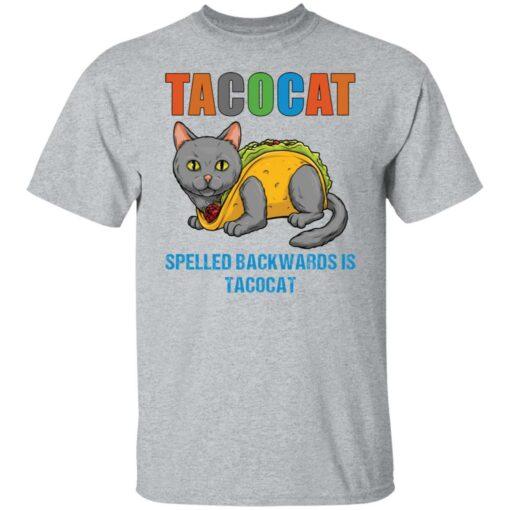 Tacocat spelled backwards is tacocat shirt $19.95 redirect05242021060537 1