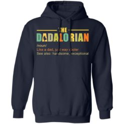 The Dadalorian like a Dad just way cooler shirt $19.95 redirect05242021220518 3