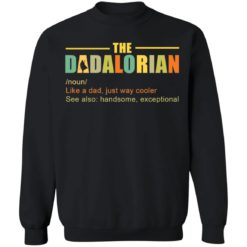 The Dadalorian like a Dad just way cooler shirt $19.95 redirect05242021220518 4