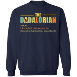 The Dadalorian like a Dad just way cooler shirt $19.95 redirect05242021220518 5