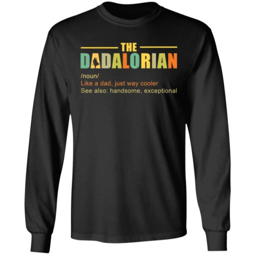 The Dadalorian like a Dad just way cooler shirt $19.95 redirect05242021220518
