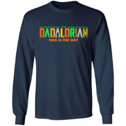 The Dadalorian this is the way shirt $19.95 redirect05242021220532 1