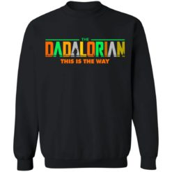 The Dadalorian this is the way shirt $19.95 redirect05242021220532 4