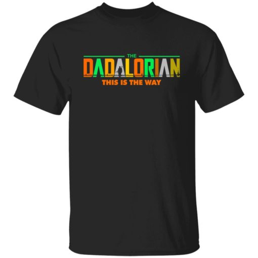 The Dadalorian this is the way shirt $19.95 redirect05242021220532 6