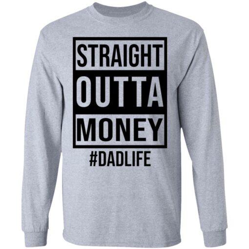 Straight outta money dad life shirt $19.95 redirect05242021230553