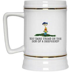 Rolf Ed You dare tread on the son of a shepherd mug $16.95 redirect05242021230558 3