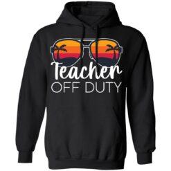 Teacher off duty sunglasses beach sunset shirt $19.95 redirect05252021020510 2
