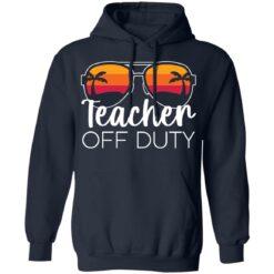 Teacher off duty sunglasses beach sunset shirt $19.95 redirect05252021020510 3