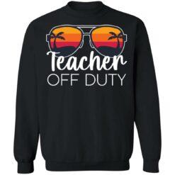 Teacher off duty sunglasses beach sunset shirt $19.95 redirect05252021020510 4