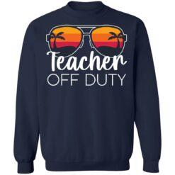 Teacher off duty sunglasses beach sunset shirt $19.95 redirect05252021020510 5