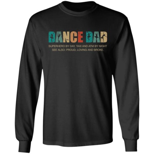 Dance dad superhero by day taxi and ATM by night shirt $19.95 redirect05252021050555