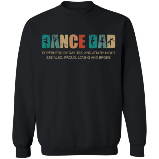 Dance dad superhero by day taxi and ATM by night shirt $19.95 redirect05252021050556 2
