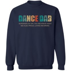 Dance dad superhero by day taxi and ATM by night shirt $19.95 redirect05252021050556 3