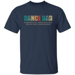 Dance dad superhero by day taxi and ATM by night shirt $19.95 redirect05252021050556 5