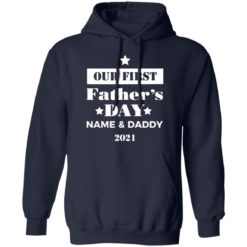 Personalised Dad and Son Daughter Our first Father's day 2021 shirt $19.95 redirect05252021060551 7