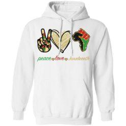 Peace love juneteenth shirt $19.95 redirect05252021230510 3