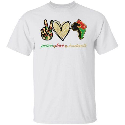 Peace love juneteenth shirt $19.95 redirect05252021230510 6
