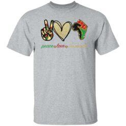 Peace love juneteenth shirt $19.95 redirect05252021230510 7