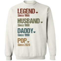 Legend since 1966 husband since 1988 daddy since 1990 pop since 2020 shirt $19.95 redirect05262021000534 5