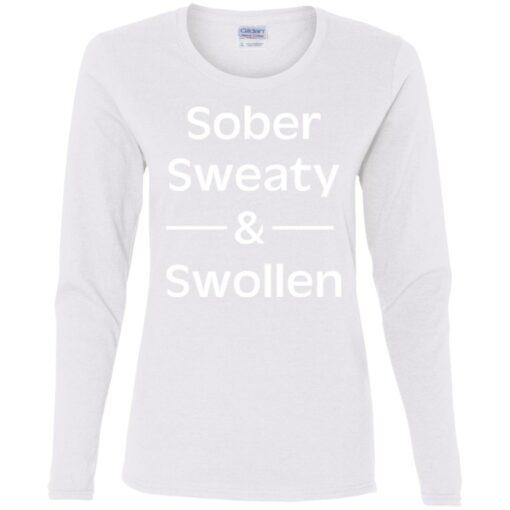 Sober sweaty and swollen shirt $23.95 redirect05262021000556 3
