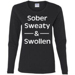 Sober sweaty and swollen shirt $23.95 redirect05262021000556 4