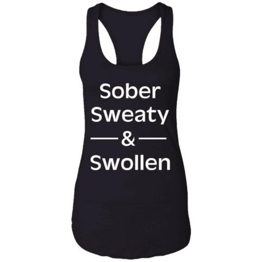 Sober sweaty and swollen shirt $23.95 redirect05262021000556 7