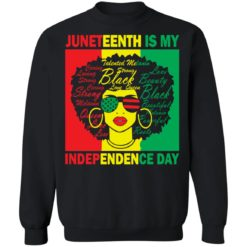 Juneteenth is my independence day shirt $19.95 redirect05262021010504 4