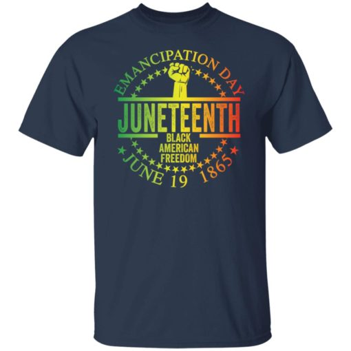 Emancipation day juneteenth black American freedom june 19th shirt $19.95 redirect05262021050537 1