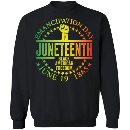 Emancipation day juneteenth black American freedom june 19th shirt $19.95 redirect05262021050537 8