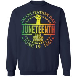 Emancipation day juneteenth black American freedom june 19th shirt $19.95 redirect05262021050537 9