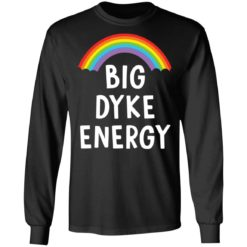 Rainbow big dyke energy shirt $19.95 redirect05262021230540 4
