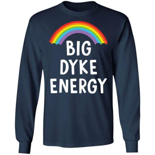 Rainbow big dyke energy shirt $19.95 redirect05262021230540 5